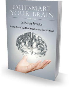 Outsmart Your Brain book by Dr. Marcia Reynolds