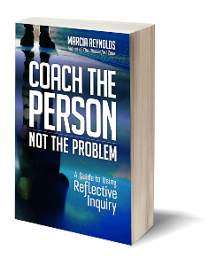 Book cover Coach the Person Not the Problem by Marcia Reynolds