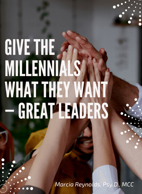 Give the Millennials What They Want - Great Leaders pdf cover