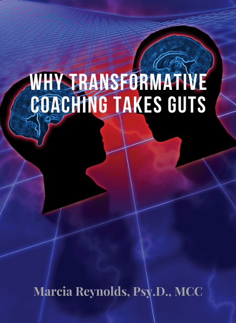 Why Transformative Coaching Takes Gut article cover